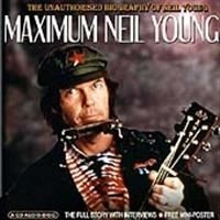 Neil Young - Maximum Neil Young (Interview Cd)