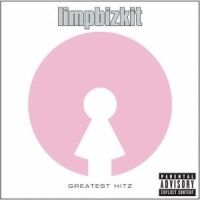Limp Bizkit - Greatest Hits