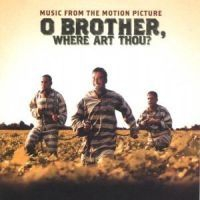 Filmmusik - O Brother Where Art Thou