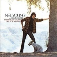 Neil Young - Everybody Knows This Is Nowher
