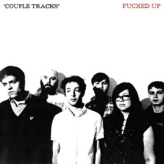 Fucked Up - Couple Tracks: Singles 2001-2009