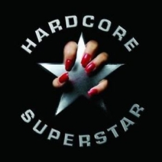 Hardcore Superstar - Hardcore Superstar