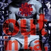Red Hot Chili Peppers - Out In La in the group CD / Pop at Bengans Skivbutik AB (552122)
