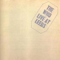 Who - Live At Leeds
