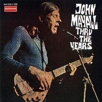 Mayall John - Thru The Years
