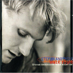 Stefan Andersson - Walk Right On