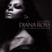 Diana Ross - One Woman: The Ultimate Collec