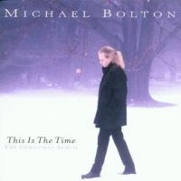 Michael Bolton - This Is The Time: Ch