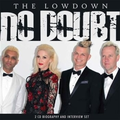 No Doubt - Lowdown The (2 Cd Biography + Inter