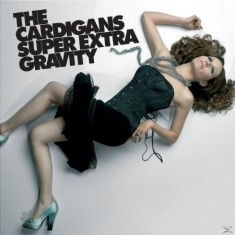 Cardigans - Super Extra Gravity - Ltd