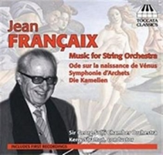 Francaix - Music For String Orchestra