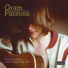 Gram Parsons - Another Side Of This Life - Lost Re