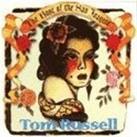 Russell Tom - The Rose Of San Joaquin