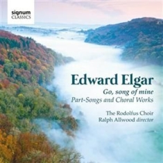 Elgar - Go Song Of Mine