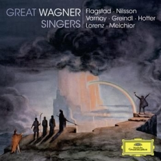 Wagner - Great Wagner Singers