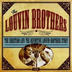 Louvin Brothers - Christian Life:Definitive Louvin St