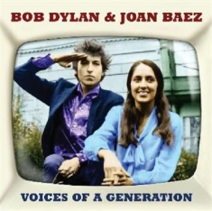 Bob Dylan & Joan Baez - Voices Of A Generation