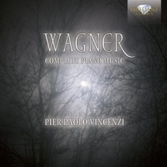 Wagner - Complete Piano Music