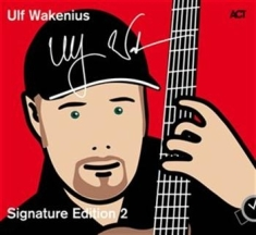 Wakenius Ulf - Signature Edition 2