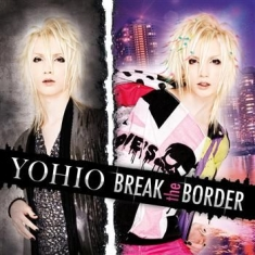 Yohio - Break The Border