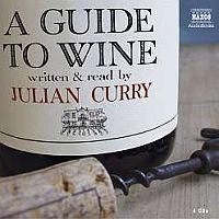 Curry, Julian - A Guide To Wine
