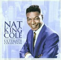 Cole Nat King - Ultimate Collection