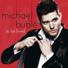 Bublé Michael - To Be Loved (Cd Deluxe)