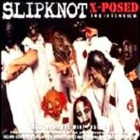 Slipknot - X-Posed (Interview Cd)