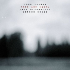 Surman, John - Free And Equal