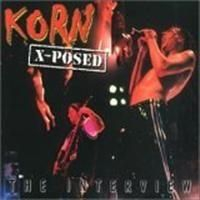Korn - X-Posed (Interview Cd)