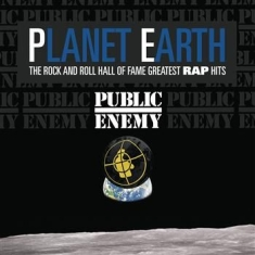 Public Enemy - Planet Earth: The Rock And Roll Hal