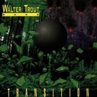 Walter Trout - Transition