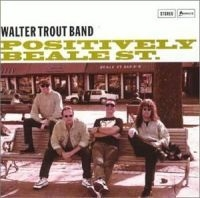 Walter Trout - Positively Beal Street