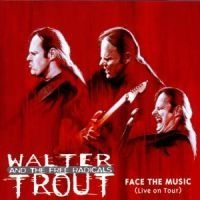 Walter Trout - Face The Music (Live)