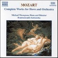 Mozart, Wolfgang Amadeus - Complete Works For Horn & Orch