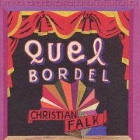 Christian Falk - Quel Bordel