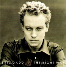 Eric Gadd - The Right Way