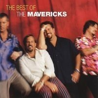 Mavericks - Best Of - Now & Then