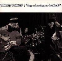 Winter Johnny - Hey Where Is Your in the group CD / Jazz/Blues at Bengans Skivbutik AB (587869)