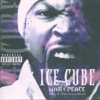 Ice Cube, Dr. Dre, Mc Ren, Chris Ro - War & Peace 2