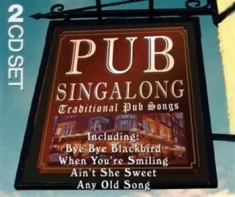 Blandade Artister - Pub Singalong-Traditional Pub Songs