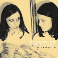 Belle & Sebastian - Fold Your Hands Child You Walk Like