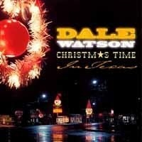 Watson Dale - Christmas Time In Texas