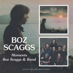 Scaggs Boz - Moments/Boz Scaggs & Band