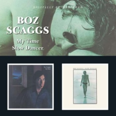 Scaggs Boz - My Time/Slow Dancer
