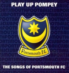 Blandade Artister - Play Up Pompey - The Songs Of Ports