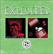 Exploited - Let's Start A War/Live And Loud!!