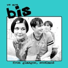 Bis - We Are Bis From Glasgow...(Cd+Dvd)