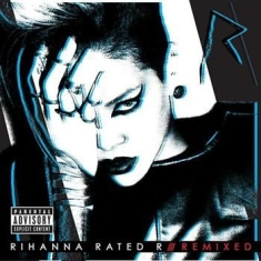 Rihanna - Rated R - Remixed