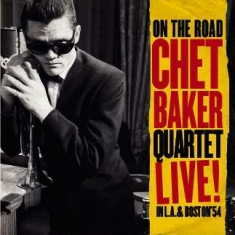 Chet Baker - On The Road - Live In L.A. & Boston